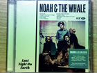 "Noah and the Whale - 2011 ""Last Night on Eart"", CD"